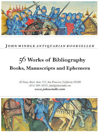 56 Works of Bibliography: Books, Manuscripts and Ephemera
