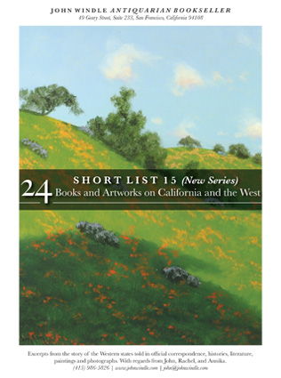 Short List 15: (New Series) 24 Books and Artworks on California and the West