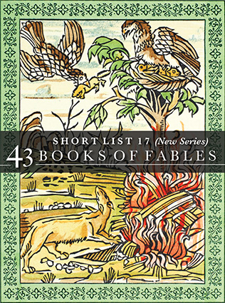 Short List 17: (New Series) 43 Books of Fables