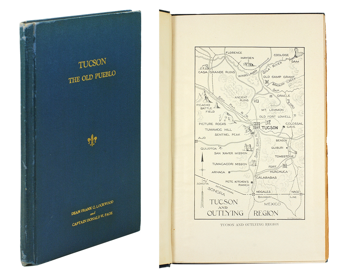 Tucson The Old Pueblo by Francis Cummins  Page Lockwood, Captain Donald W   on John Windle Antiquarian Bookseller