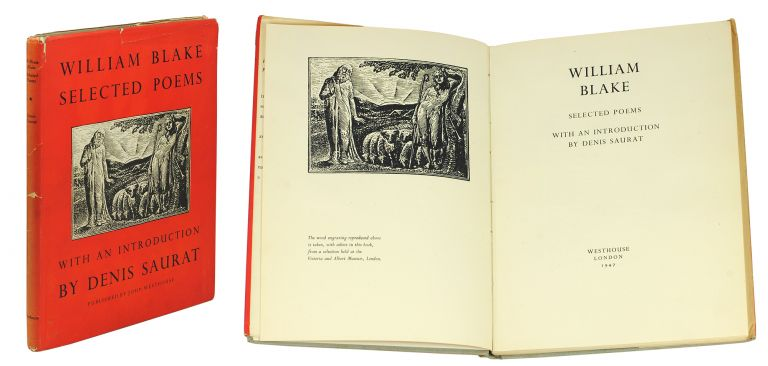 Selected Poems Edited with an Introduction by Denis Saurat. William Blake.