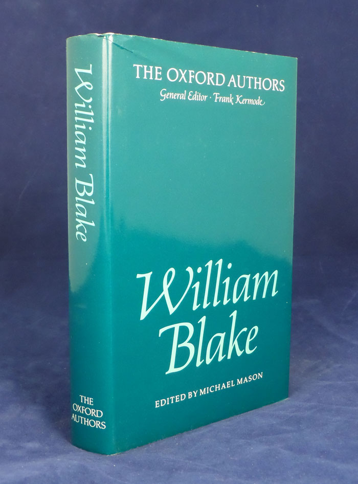 William Blake. Edited by Michael Mason. The Oxford Authors. William Blake.