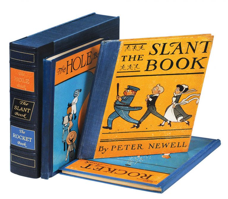 The Hole Book. [and] The Slant Book. [and] The Rocket Book. Peter Newell.