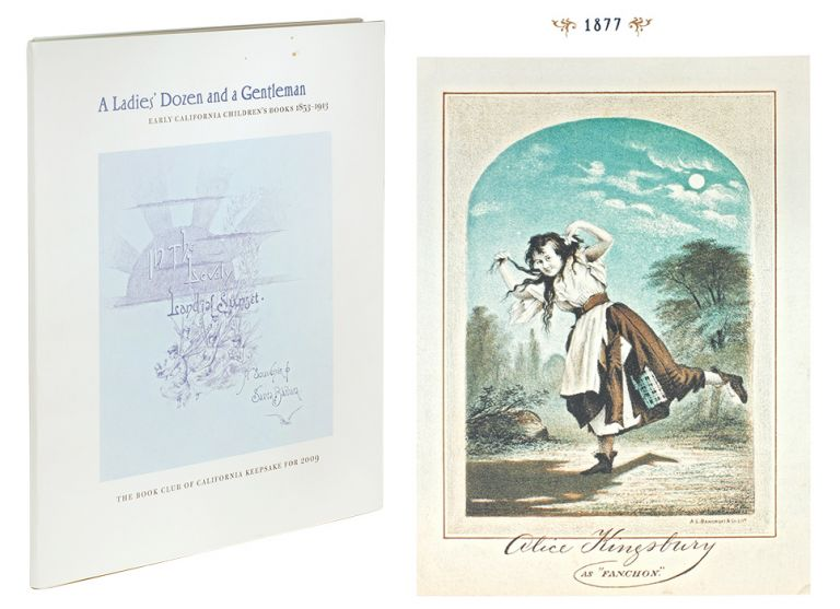 A Ladies' Dozen and a Gentleman: Early California Children's Books 1853-1913. Book Club of California.