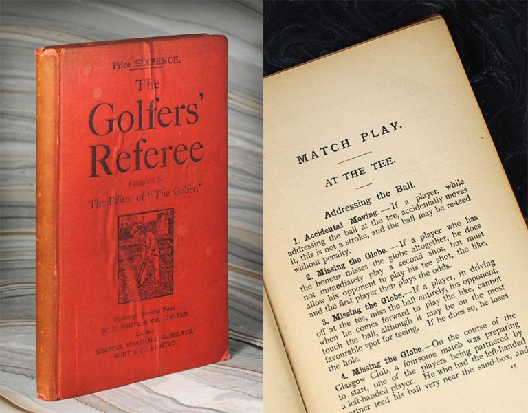 """The Golfer's Referee. Compiled by The Editor of """"The Golfer."""". W. Dalrymple."""