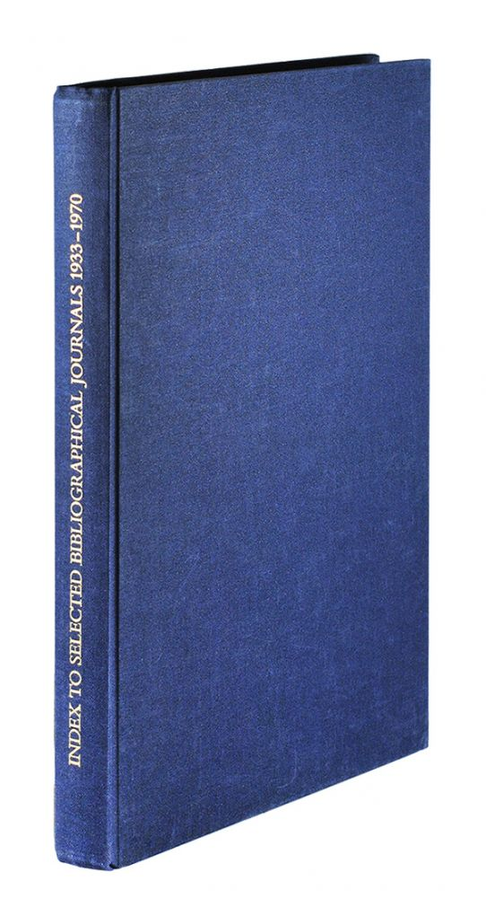 Index to Selected Bibliographical Journals 1933-1970.