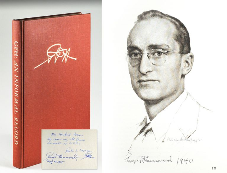 An Informal Record of George P. Hammond and His Era in the Bancroft Library. Dale Morgan.