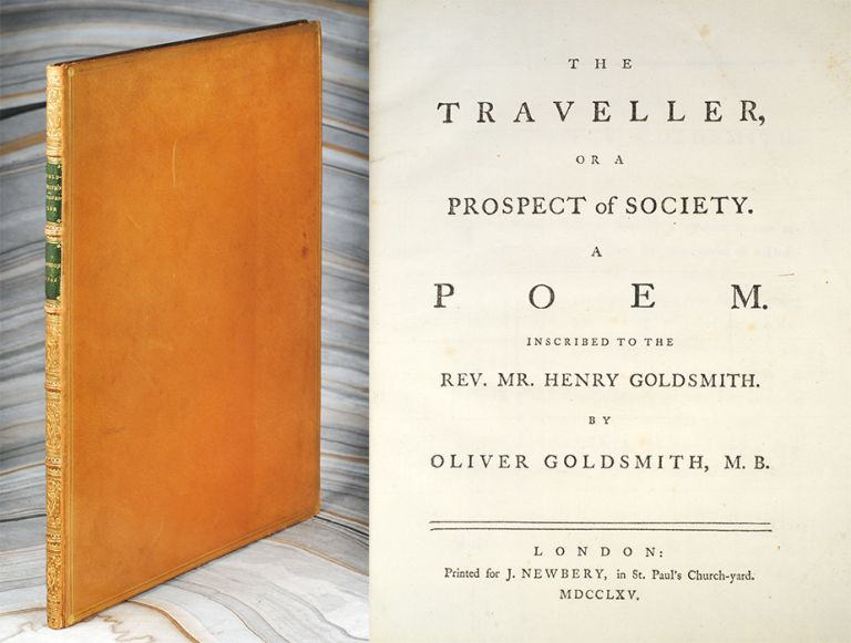 The Traveller, or a Prospect of Society. A Poem. Inscribed to the Rev. Mr. Henry Goldsmith. Oliver Goldsmith.
