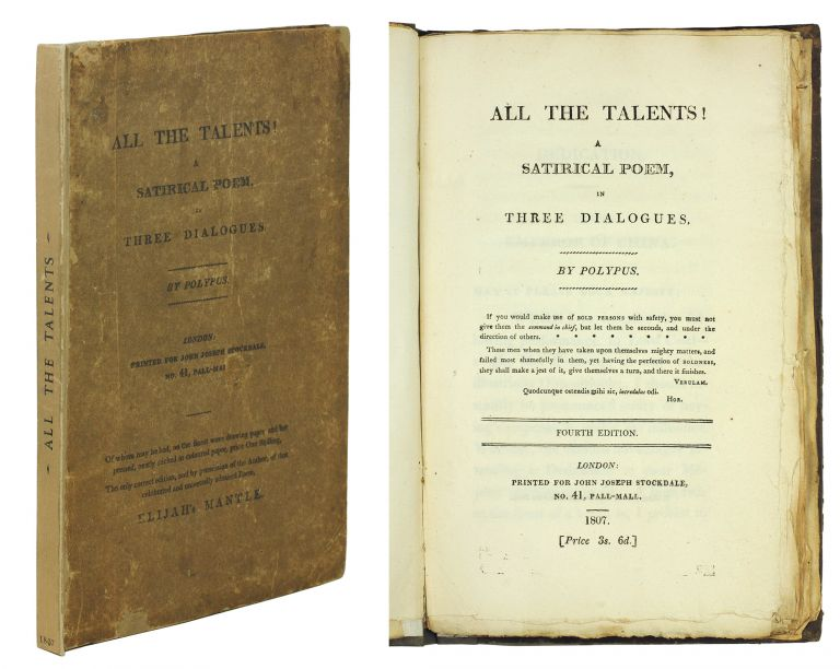 All the Talents! A satirical poem, in three dialogues. By Polypus. Fourth edition. Eaton Stannard Barrett.