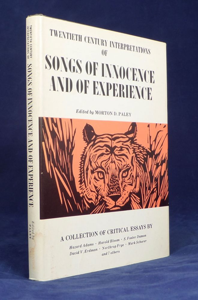 Twentieth Century Interpretations of Songs of Innocence and of Experience. A Collection of Critical Essays. Morton D. Paley.