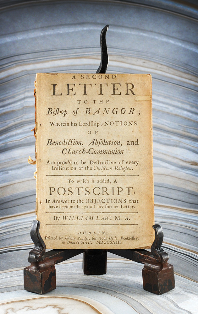 A Second Letter to the Bishop of Bangor; Wherein his Lordship's Notions of Benediction, Absolution, and Church-Communion Are prov'd to be Destructive of every Institution of the Christian Religion. To which is added, A Postscript, In Answer to the Objections that have been made against his former letter. William Law.
