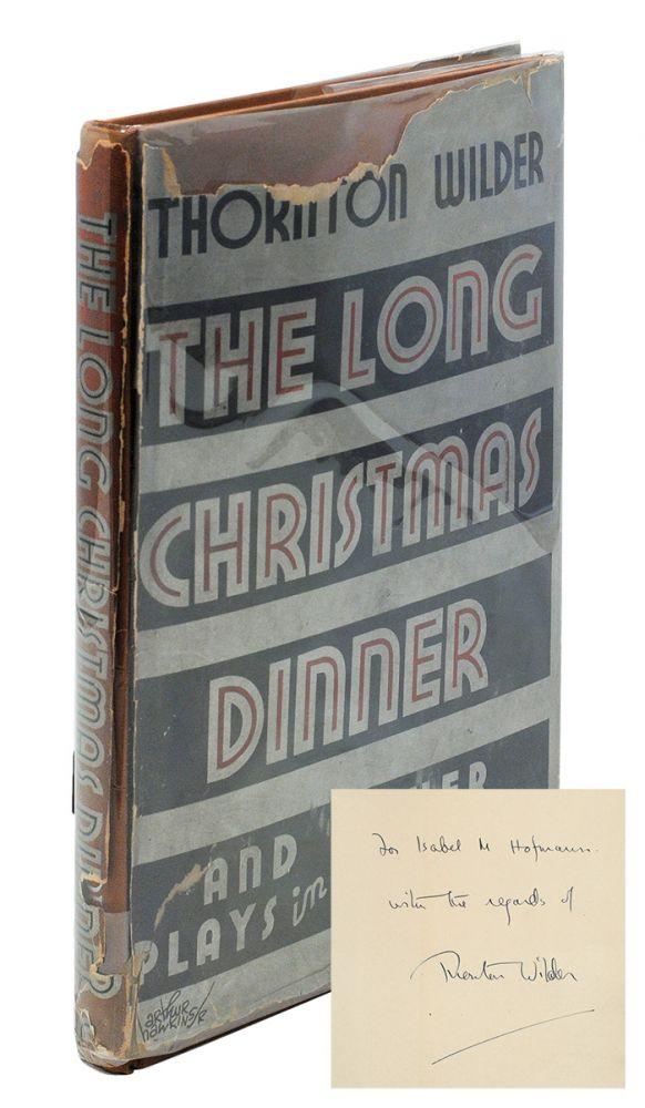 The Long Christmas Dinner and Other Plays in One Act. Thornton Wilder.