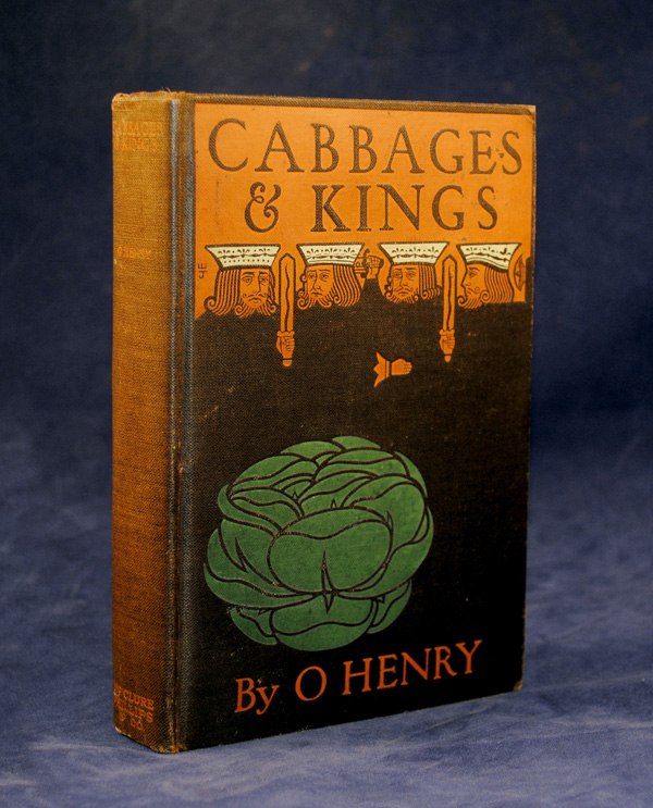 Cabbages and Kings. William Sydney Porter, O. Henry.