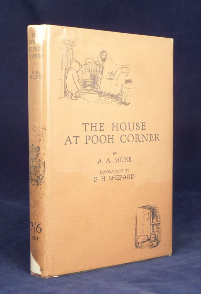 The House at Pooh Corner. With Decorations by Ernest Shepard. A. A. Milne.