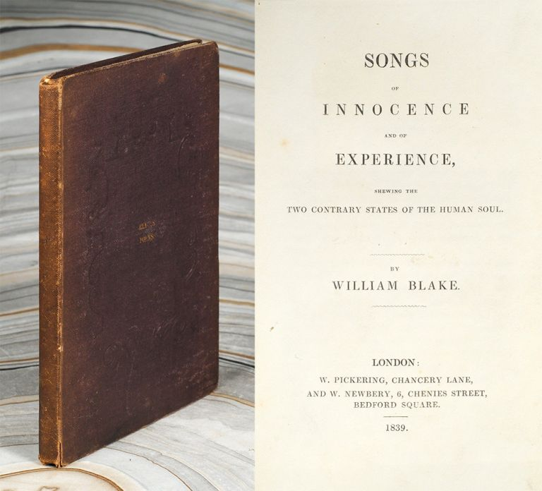 Songs Of Innocence And Of Experience, shewing the Two Contrary States of the Human Soul. William Blake.