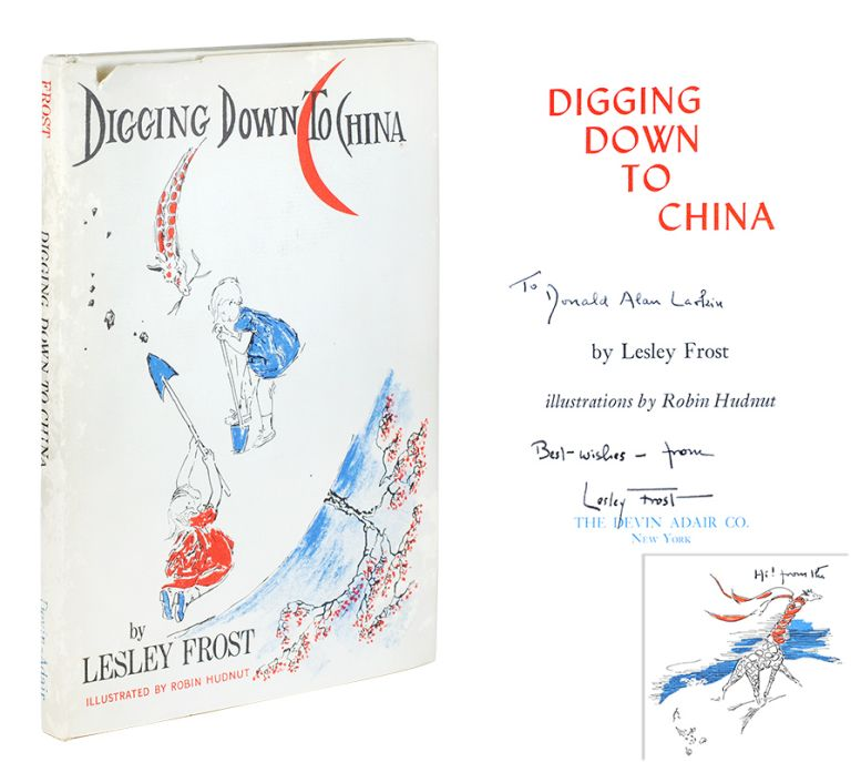 Digging Down to China. Lesley Frost.
