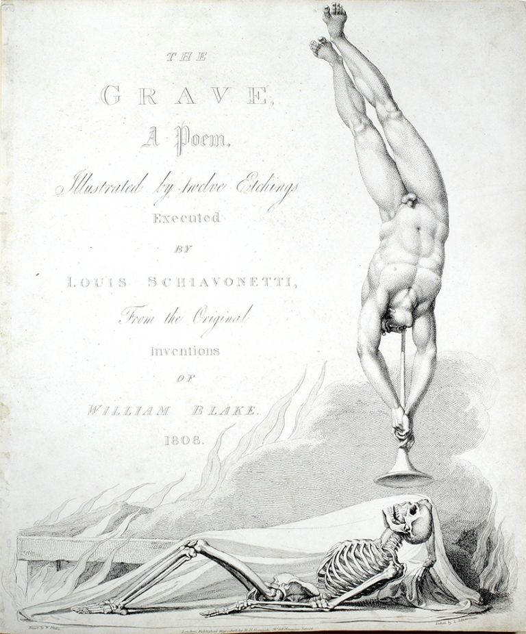 """""""The Grave, a Poem"""": title-page to The Grave. William. Blair Blake, Robert, separate plate."""