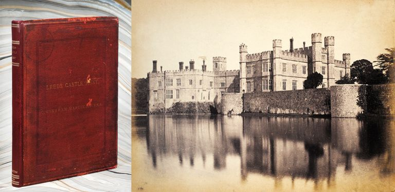 The History and Description of Leeds Castle, Kent. Martin Charles Wykeham.