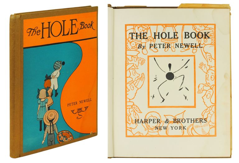 The Hole Book. Peter Newell, Sheaf Hershey.