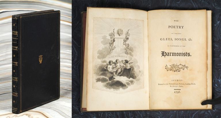 The Poetry of various Glees, Songs, &c. as performed at the Harmonists. [and] The Poetry of various Glees, Songs, &c. as performed at the Harmonists. George Fryer.