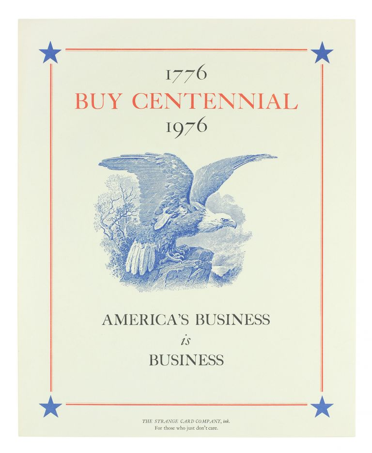 Buy Centennial. 1776-1976. America's Business is Business. Strange Card Company.