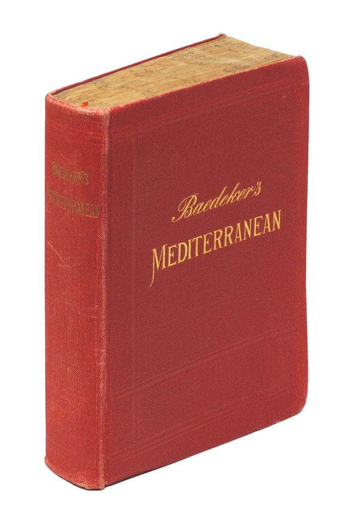 The Mediterranean Seaports and Sea Routes Including Madeira, The Canary Islands, The Coast of Morocco, Algeria, and Tunisia Handbook for Travellers. Karl Baedeker.