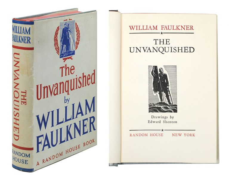 The Unvanquished. Drawings By Edward Shenton. William Faulkner.