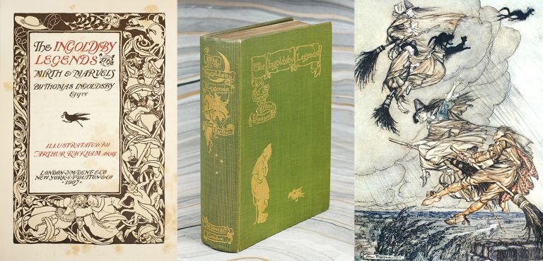 The Ingoldsby Legends; or, Mirth & Marvels, by Thomas Ingoldsby. Illustrated by Arthur Rackham. Thomas Barham, Arthur Rackham.