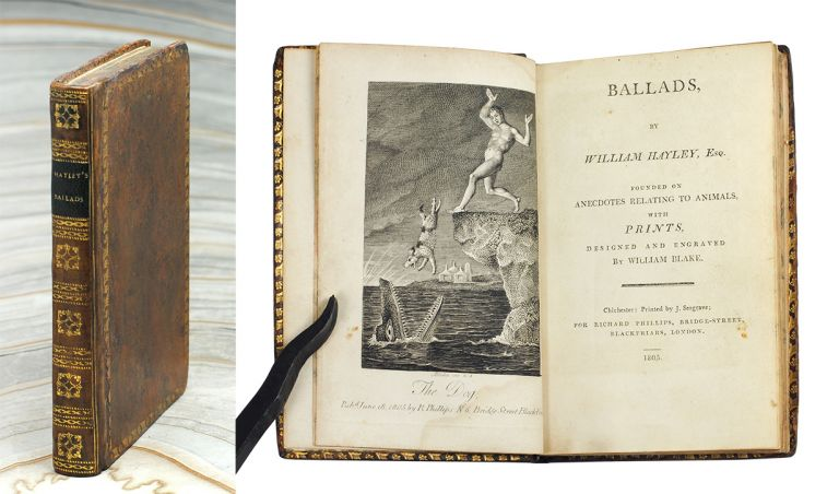 Ballads, Founded on Anecdotes Relating to Animals, with Prints designed and Engraved by William Blake. William Hayley.