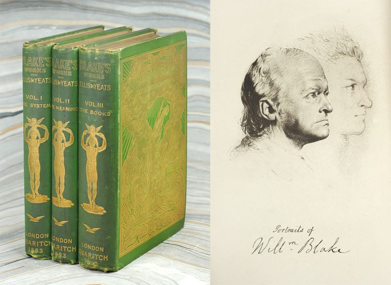 The Works of William Blake. William. Ellis Blake, E. J., W B. Yeats.