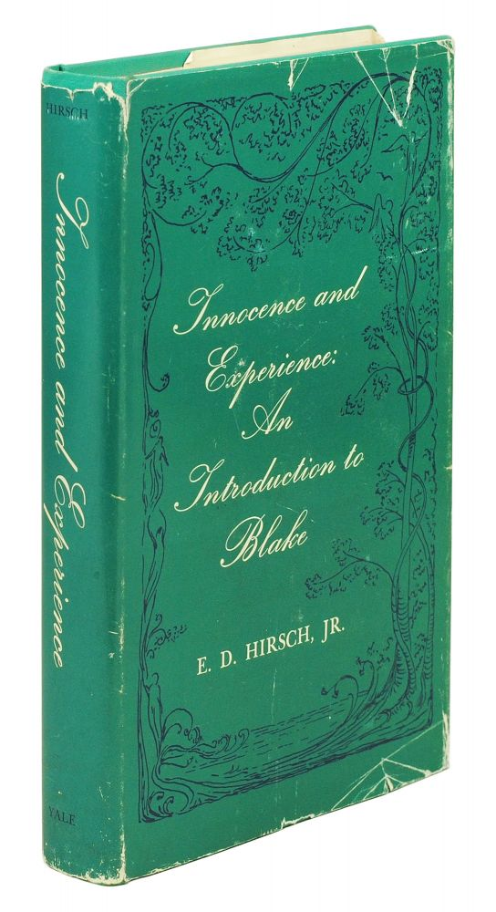 Innocence and Experience: An Introduction to Blake. E. D. Jr Hirsch.