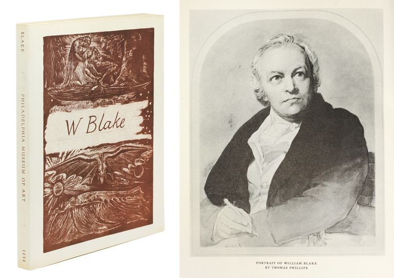 William Blake, 1757-1827. A Descriptive Catalogue... Selected from Collections in the United States. William Exhibition Catalogue. Blake.