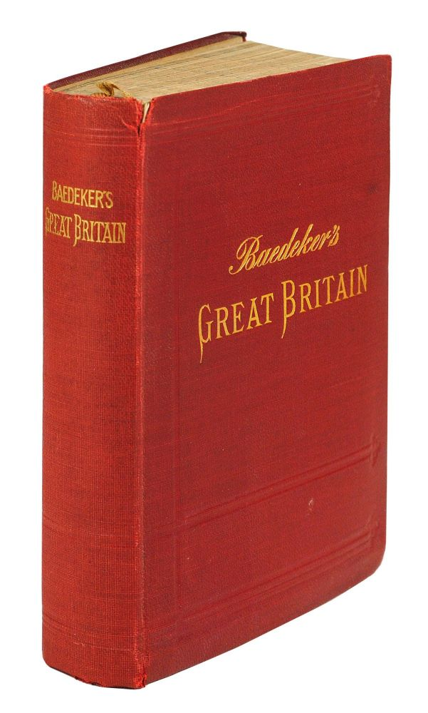 Great Britain. A Handbook for Travellers. Karl Baedeker.