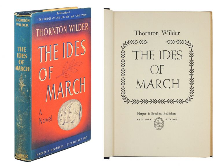 The Ides of March. Thornton Wilder.