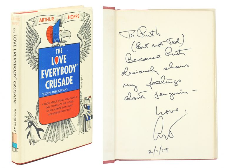 The Love Everybody Crusade. Arthur Hoppe.