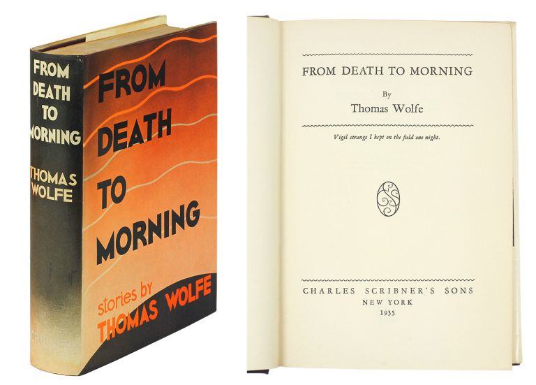 From Death to Morning. Thomas Wolfe.