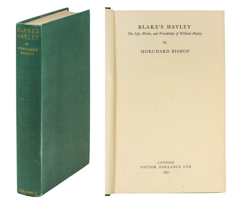 Blake's Hayley: The Life, Works and Friendships of William Hayley. Morchard Bishop.