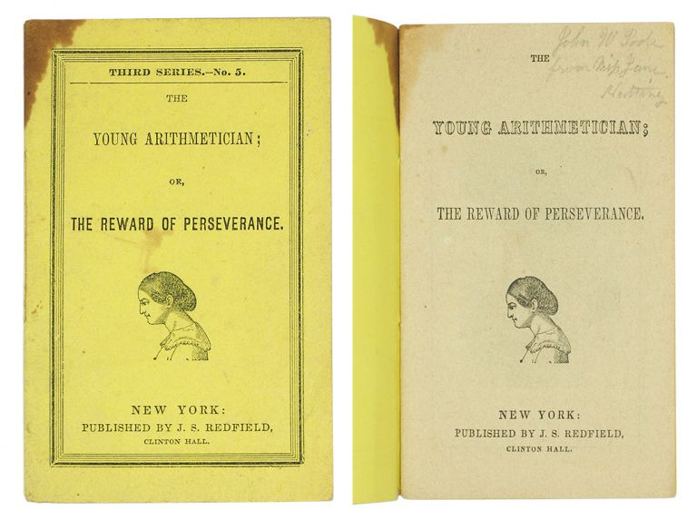 The Young Arithmetician; or, The Reward of Perseverance. J. S. Redfield.