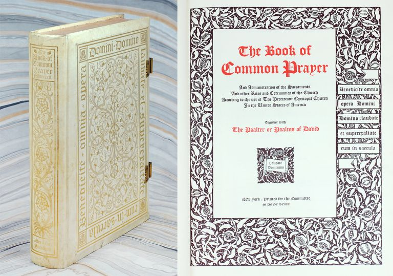 The Book of Common Prayer…together with The Psalter or Psalms of David. D. B. Updike.