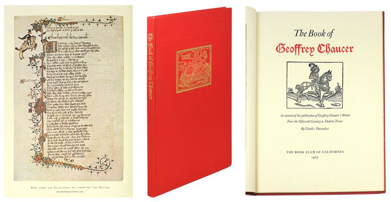 The Book of Geoffrey Chaucer: An account of the publication of Geoffrey Chaucer's Works From the Fifteenth Century to Modern Times. Charles Muscatine.