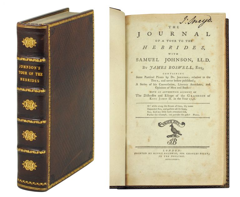 The Journal of a Tour to the Hebrides, with Samuel Johnson, LL.D. By James Boswell, Esq. Containing Some Poetical Pieces by Dr. Johnson, Relative to the Tour, and Never before Published; A Series of His Conversation, Literary Anecdotes, and Opinions of Men and Books: With an Authentick Account of the Distresses and Escape of the Grandson of King James II. In the Year 1746. James Boswell.