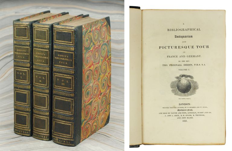 A Bibliographical Antiquarian and Picturesque Tour in France and Germany. Thomas Frognall Dibdin.