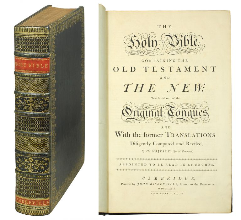 The Holy Bible, Containing the Old Testament and The New: Translated out of the Original Tongues, and With the former Translations Diligently Compared and Revised, By His Majesty's Special Command. Appointed to be Read in Churches. Bible in English.