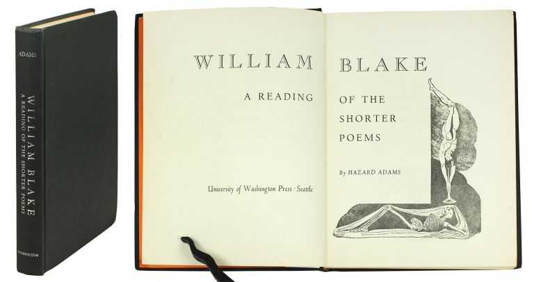 William Blake. A Reading of the Shorter Poems. Hazard Adams.