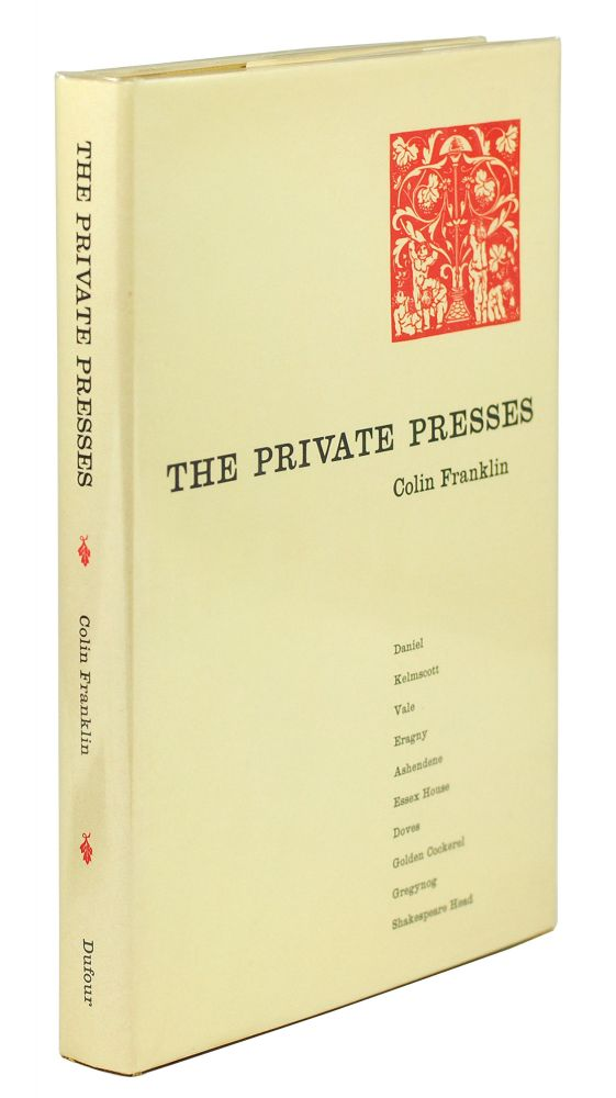 The Private Presses. Colin Franklin.