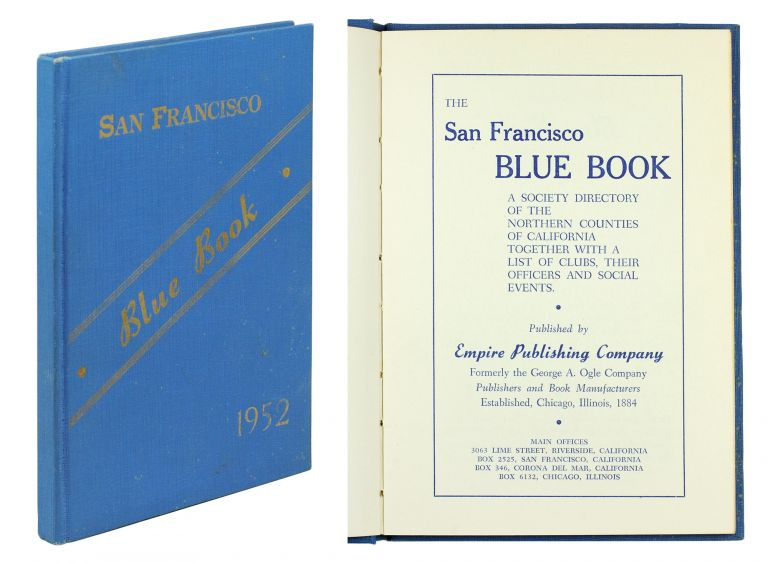 The San Francisco Blue Book. A Society Directory of the Northern California Counties together with a list of clubs, their officers and social events. San Francisco Blue Book.