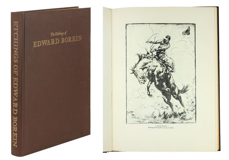 The Etchings of Edward Borein: A Catalogue of his work by John Galvin, Compiled with the assistance of Warren R. Howell, In collaboration with Harold G. Davidson. Edward Borein, John Galvin.