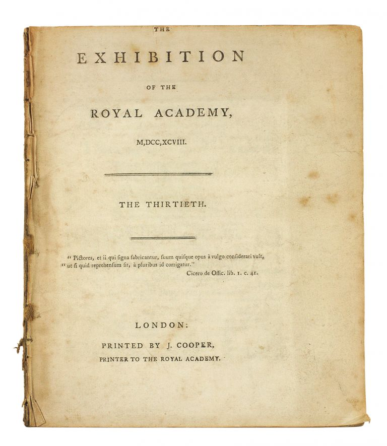 The Exhibition of the Royal Academy, M,DCC,XCVIII. The Thirtieth.