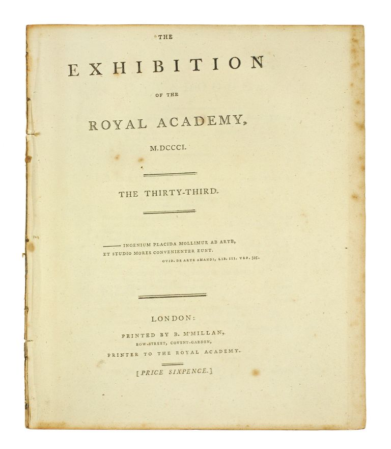 The Exhibition of the Royal Academy, M,DCCC,I. The Thirty-third.