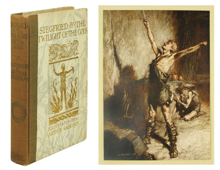 The Ring of the Niblung: Siegfried and The Twilight of the Gods. Richard Wagner, Margaret Armour, Arthur Rackham.